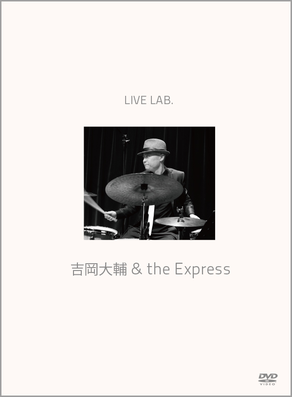 Live Lab.吉岡大輔&THE EXPRESS